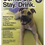 Happy Hour to Benefit Bella's Buddies Dog Rescue on Friday, 11/1 at MaGerks