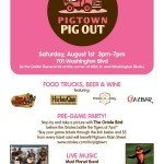 Pigtown Pigout Food Truck Rally on Saturday August 1st