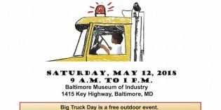 Department of Public Works 'Big Truck Day' This Saturday at Baltimore Museum of Industry