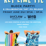 Summer Block Party & DuClaw Collaboration Release at World of Beer on Friday, June 21st