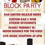 World of Beer Summer Block Party Featuring RAR on Friday, July 19th
