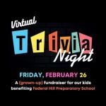 Federal Hill Prep Hosting Virtual Trivia Night Fundraiser on Friday, February 26th