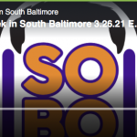 TWISB Podcast, Episode 11: Discussing Restaurants and Real Estate Development in South Baltimore