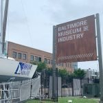 Baltimore Museum of Industry Installs New Sign, Reopens Next Month