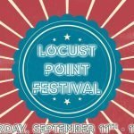 Locust Point Festival at Latrobe Park this Saturday from 11am to 6pm